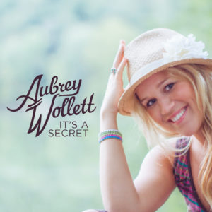 "Aubrey Wollett ""It's a Secret"" Album Cover"